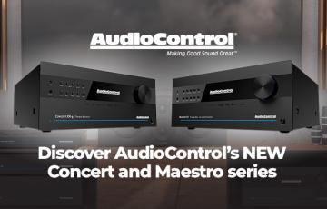 AudioControl's New Concert and Maestro series